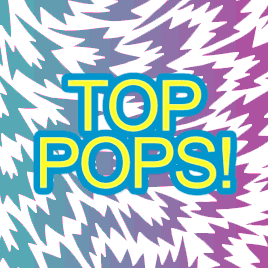 Top Pops! March 2013