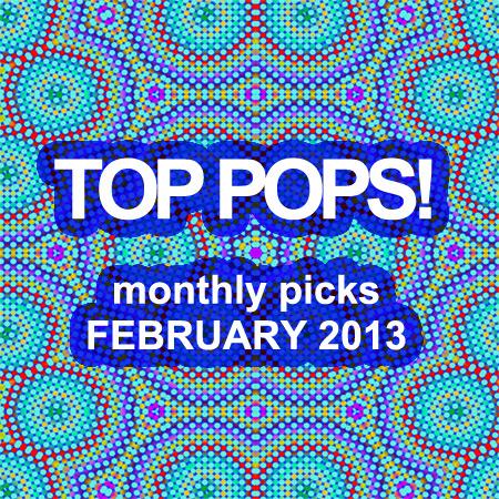 2013_Top-Pops_2013-February