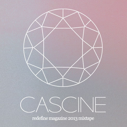 Cascine Record Label Spring Mixtape for REDEFINE magazine 2013