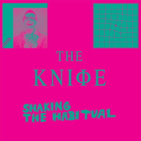 The Knife - Shaking The Habitual Album Review (Mute Records)