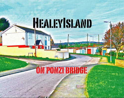 HealeyIsland - On Ponzi Bridge Album Review