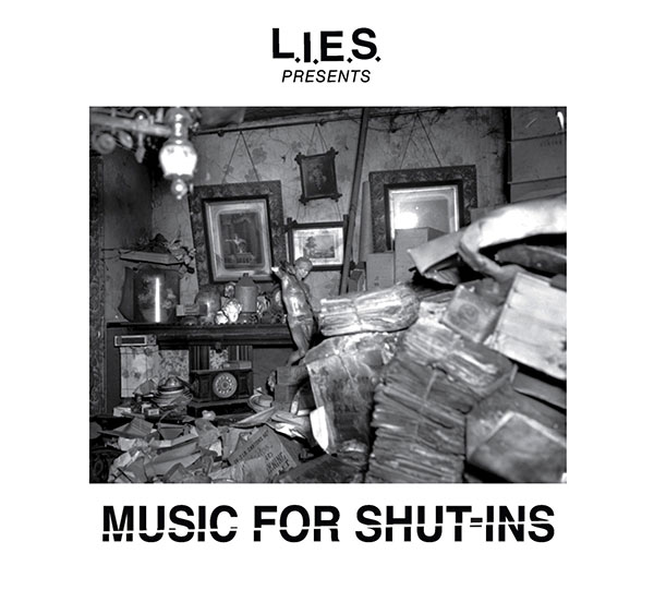 L.I.E.S. (Long Island Electrical Systems) - Music For Shut-Ins