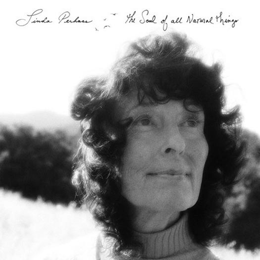 Linda Perhacs - The Soul of All Natural Things Album Review