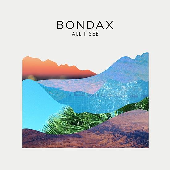 Bondax_All-I-See