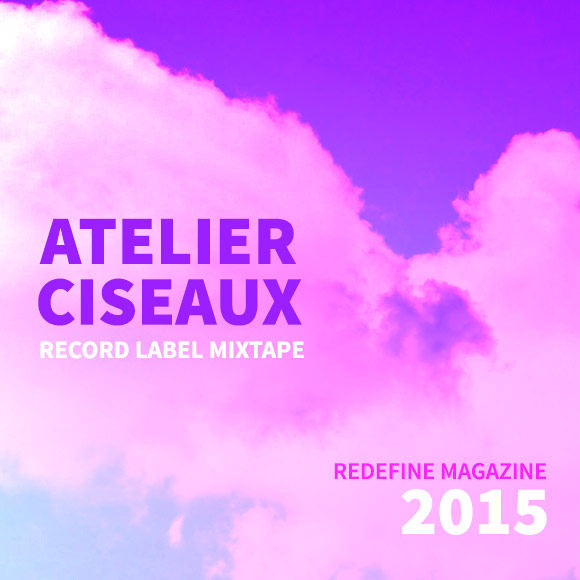 Atelier-Ciseaux_Record-Label-Mixtape