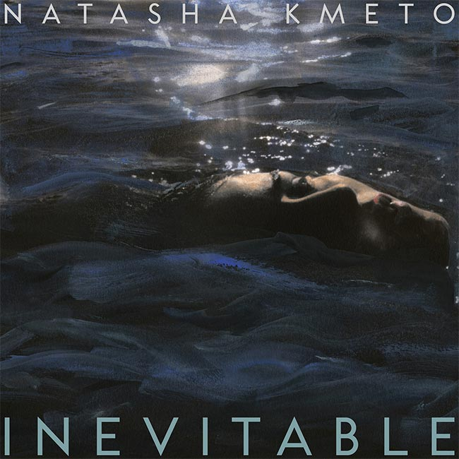 Natasha-Kmeto_Inevitable-Album-Review