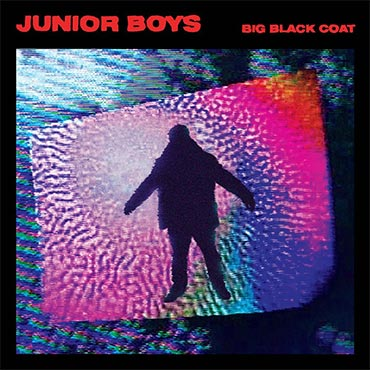 Junior Boys - Big Black Coat Album Review